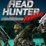 Jeu Head Hunter Reborn