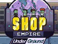 Jeu gratuit Shop Empire Underground