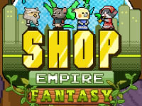 Jeu Shop Empire Fantasy