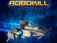 Jeu RoboKill - Titan Prime