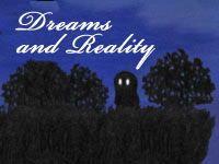 Jeu Dreams and Reality