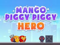 Jeu gratuit Mango Piggy Piggy Hero
