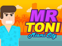 Jeu Mr Toni Miami City