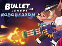 Jeu Bullet League Robogeddon