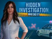 Jeu gratuit Hidden Investigation - Who Did it?